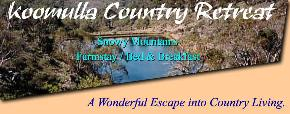Koomulla Country Retreat - Accommodation Melbourne