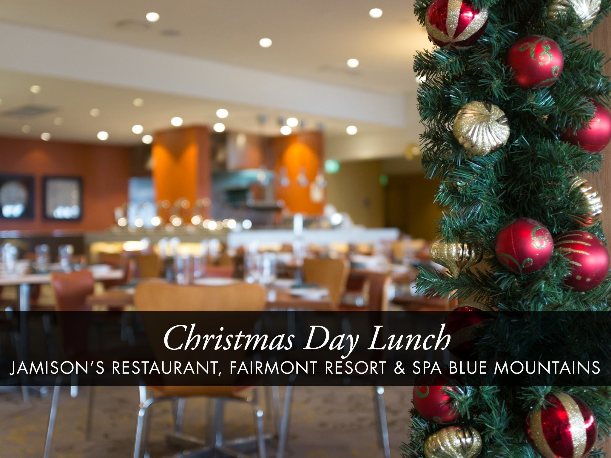 Christmas Day Buffet Lunch at Jamison's Restaurant - Accommodation Melbourne